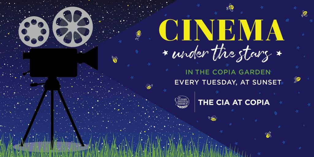 Banner for Cinema Under the Stars in the Copia Garden every Tuesday at sunset at The CIA at Copia in Napa, CA.